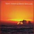 David Sinclair and Kent Fiddy - The Way it Oughta Be